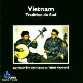 Nguyên Vinh Bao &Trân van Khê - Vietnam - Tradition du Sud