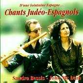 Sandra Bessis & John Mc Lean - Chants Judeo - Espagnols