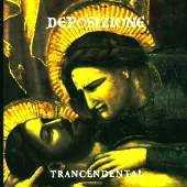 Trancendental - Deposizione