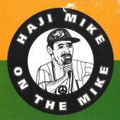Haji Mike - On The Mike