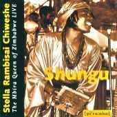 Stella Chiweshe - Shungu