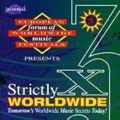 Various - Strictly Worldwide X 3 - presented by European Forum Of Worldwide Music Festivals