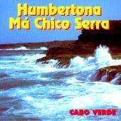 Humbertona - Ma Chico Serra