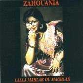 Zahouania - Lalla Mahlak ou Maghlak