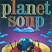 Various - Planet Soup