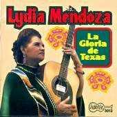 Lydia Mendoza - La Gloria de Texas