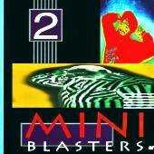 Various - Mini Blasters 2