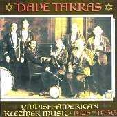 Dave Tarras - Yiddish - American Klezmer Music