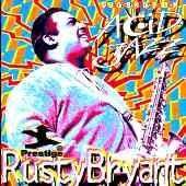 Rusty Bryant - Legends of Acid Jazz