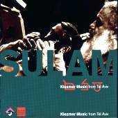 Sulam - Klezmer Music from Tel Aviv