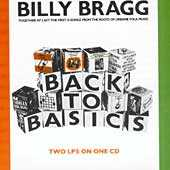 Billy Bragg - Back To Basics