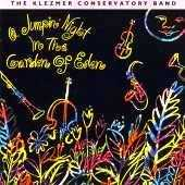 The Klezmer Conservarory Band - A Jumpin Night in the Garden of Eden