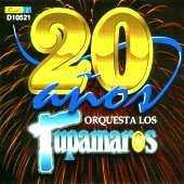 Los Tupamaros - 20 Anos