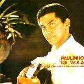 Paulinho Da Viola - Foi um rio que passou em minha vida
