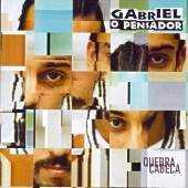 Gabriel O Pensador - Quebra Cabeca