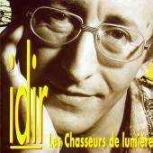 Idir - Les Chasseurs de Lumieres