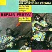 Orquestra Os Jovens do Prenda - Berlin Festa!