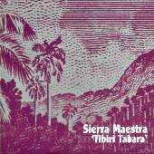 Sierra Maestra - Tibiri Tabara