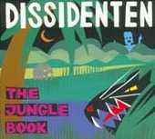 Dissidenten - The Jungle Book