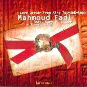 Mahmoud Fadl - Love Letter from King Tut-Ank-Amen