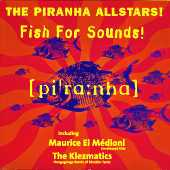 Piranha Allstars - Fish For Sounds