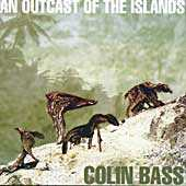 Colin Bass - An Outcast of the Island