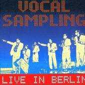 Vocal Sampling - Live in Berlin