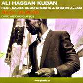 Ali Hassan Kuban - Real Nubian -feat.Salwa Abou Greisha & Shahin Allam