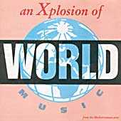 Various - An Xplosion of World Music