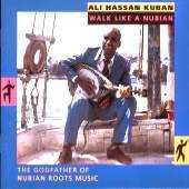 Ali Hassan Kuban - Walk Like A Nubian