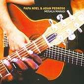 Papa Noel & Adan Pedroso - Mosala Makasi