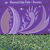 Beyond the Pale - Routes