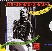 Stella Chiweshe - Ambuya! / Ndizvozvo