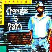 Mzwakhe - Change is pain