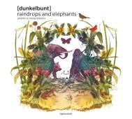 [dunkelbunt] - raindrops and elephants