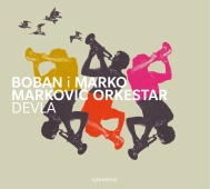 Boban i Marko Markovic Orkestar - Devla - Blown Away To Dancefloor Heaven