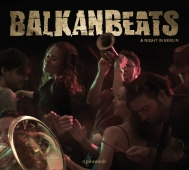 Robert Soko - BalkanBeats - A Night In Berlin