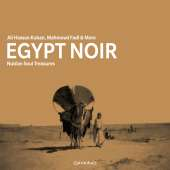 Ali Hassan Kuban, Mahmoud Fadl & more - Egypt Noir