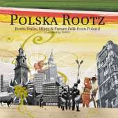 Polska Rootz - Beats, Dubs, Mixes & Future Folk from Poland