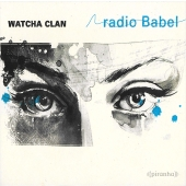 Watcha Clan - radio Babel (LP)