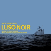 Bonga, Wazimbo & more - Luso Noir