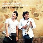 Boban i Marko Markovic Orkestar - Gipsy Manifesto