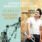 Boban i Marko Markovic Orkestar - Gipsy Manifesto & Golden Horns CDs