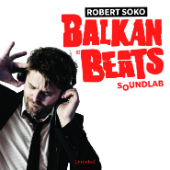 Robert Soko - # Vinyl Offer: BalkanBeats Soundlab