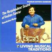 Nandkishor Muley - The Resplendent Sound of Indian Santur