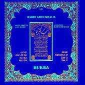 Rabih Abou - Khalil - Bukra